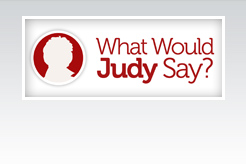 What Would Judy Say?